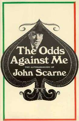 The Odds Against Me by John Scarne
