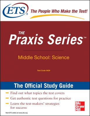 The Praxis Series Official Study Guide: Middle School: Science by Educational Testing Service