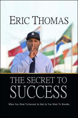 Secret to success eric thomas book uk vhs