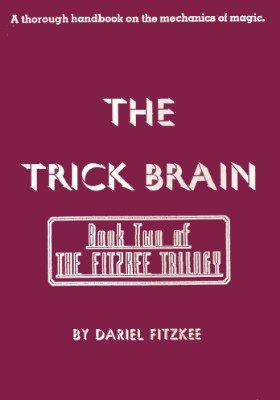 The Trick Brain by Dariel Fitzkee