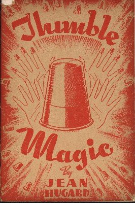Thimble Magic by Jean Hugard