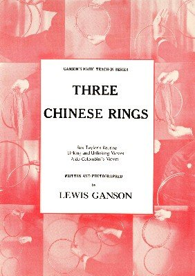 Three Chinese Rings Teach-In by Lewis Ganson