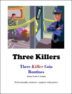 Three Killers by Scott F. Guinn