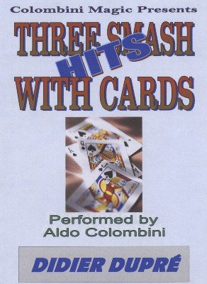 Three Smash Hits With Cards by Aldo Colombini