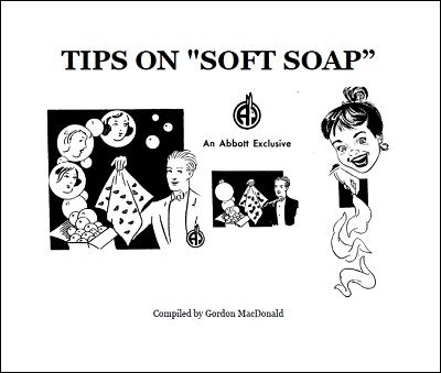 "Tips on ""Soft Soap"" by Gordon MacDonald"
