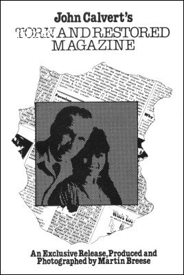 Torn and Restored Magazine by John Calvert