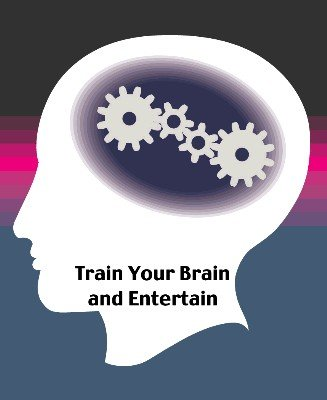 Train Your Brain and Entertain by Scott Cram