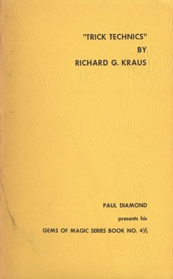 Trick Technics by Richard G. Kraus