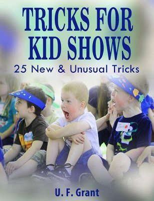 Tricks For Kid Shows by Ulysses Frederick Grant