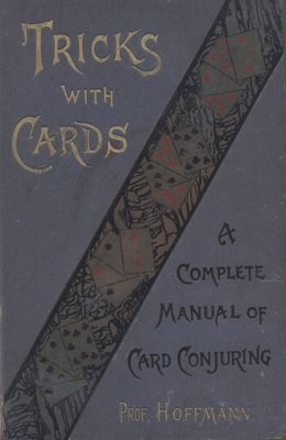 Tricks with Cards by Professor Hoffmann
