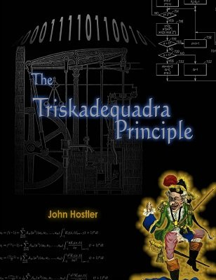 The Triskadequadra Principle by John Hostler
