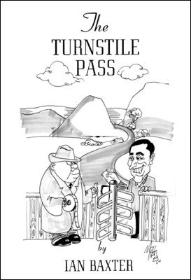 The Turnstile Pass by Ian Baxter