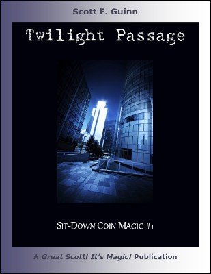 Twilight Passage by Scott F. Guinn
