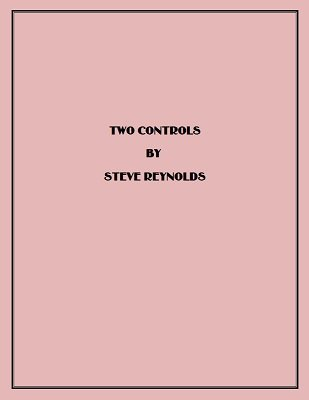 Two Controls by Steve Reynolds