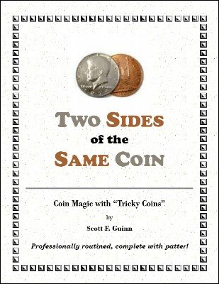 Two Sides of the Same Coin by Scott F. Guinn