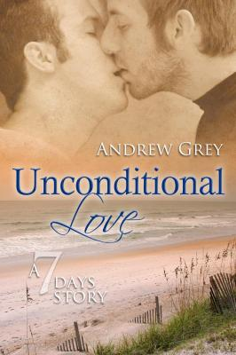 Unconditional Love by Andrew Grey