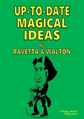 Up-To-Date Magical Ideas by Wm. Ravetta & Otto Waldmann