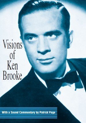 Visions of Ken Brooke by Ken Brooke