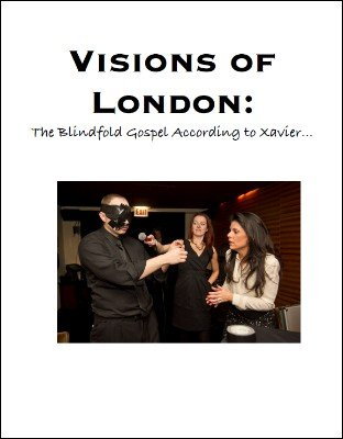 Visions of London: The Blindfold Gospel According to Xavier by Scott Xavier