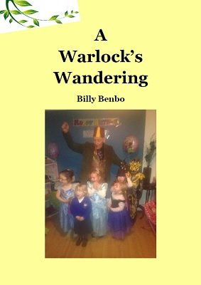 A Warlock's Wandering by Billy Benbo