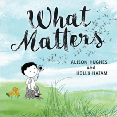 What Matters by Alison Hughes