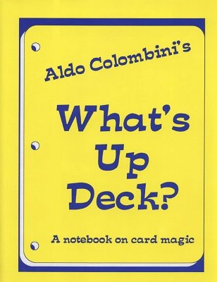 What's Up Deck? by Aldo Colombini