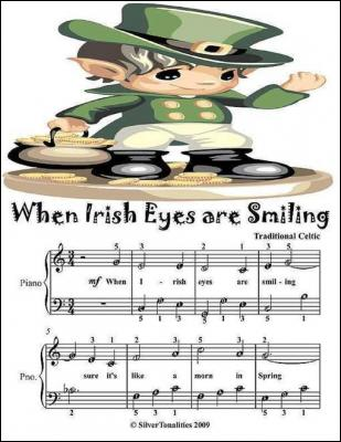 When Irish Eyes Are Smiling - Easy Piano Sheet Music Junior Edition by Silver Tonalities