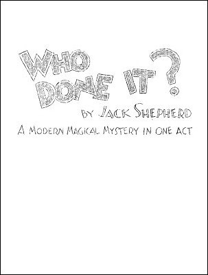 Who Done It? by Jack Shepherd
