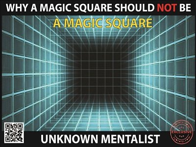 Why A Magic Square Should Not Be A Magic Square by Unknown Mentalist
