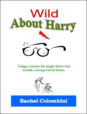 Wild About Harry by Rachel Colombini