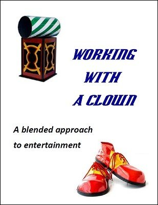 Working With A Clown by Brian T. Lees