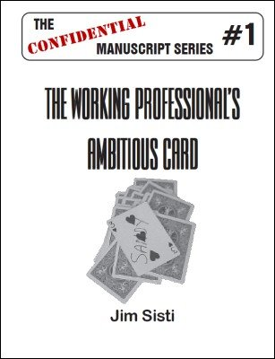 The Working Professional's Ambitious Card by Jim Sisti