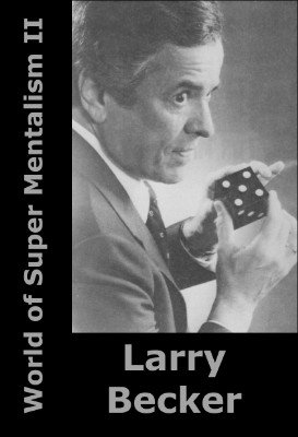 World of Super Mentalism II by Larry Becker