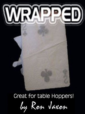 Wrapped by Ron Jaxon