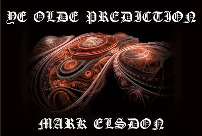 Ye Olde Prediction by Mark Elsdon