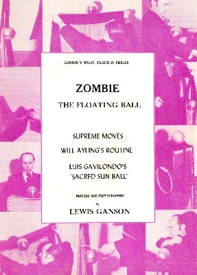 Zombie: The Floating Ball Teach-In by Lewis Ganson